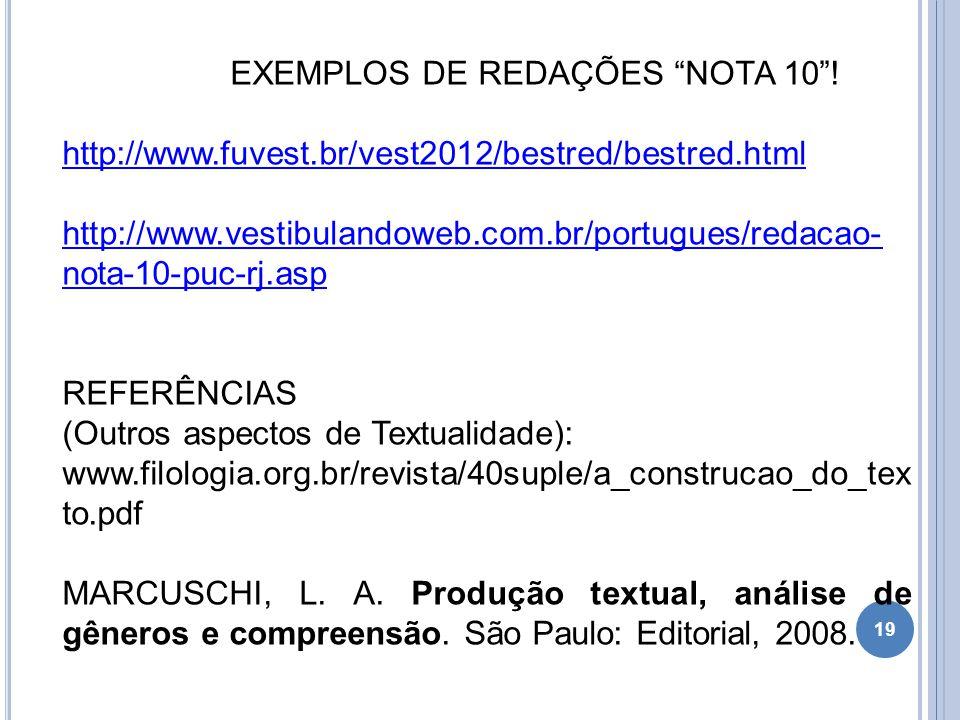EXEMPLOS DE REDAÇÕES NOTA 10 !