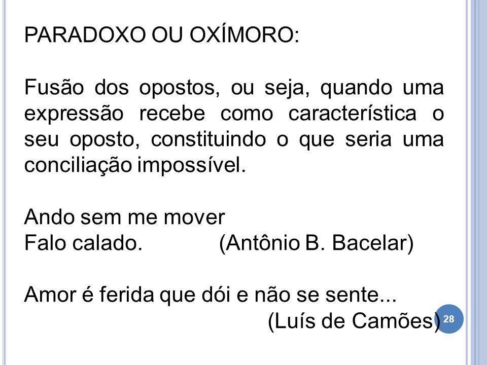 PARADOXO OU OXÍMORO: