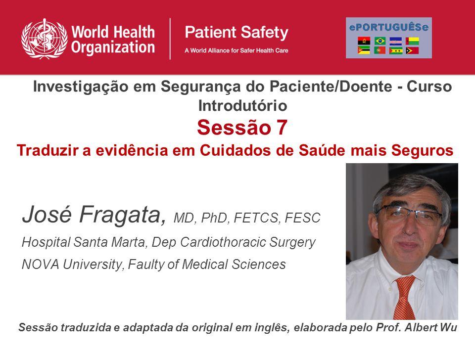 Traduzir a evidência em Cuidados de Saúde mais Seguros
