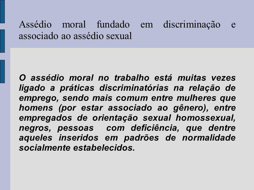 Assédio moral fundado em discriminação e associado ao assédio sexual