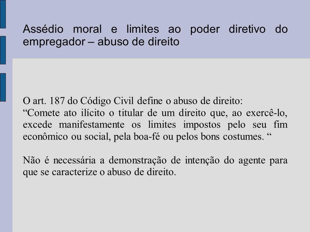 Assédio moral e limites ao poder diretivo do empregador – abuso de direito