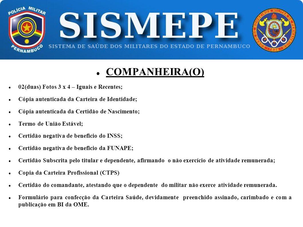 COMPANHEIRA(O) 02(duas) Fotos 3 x 4 – Iguais e Recentes;