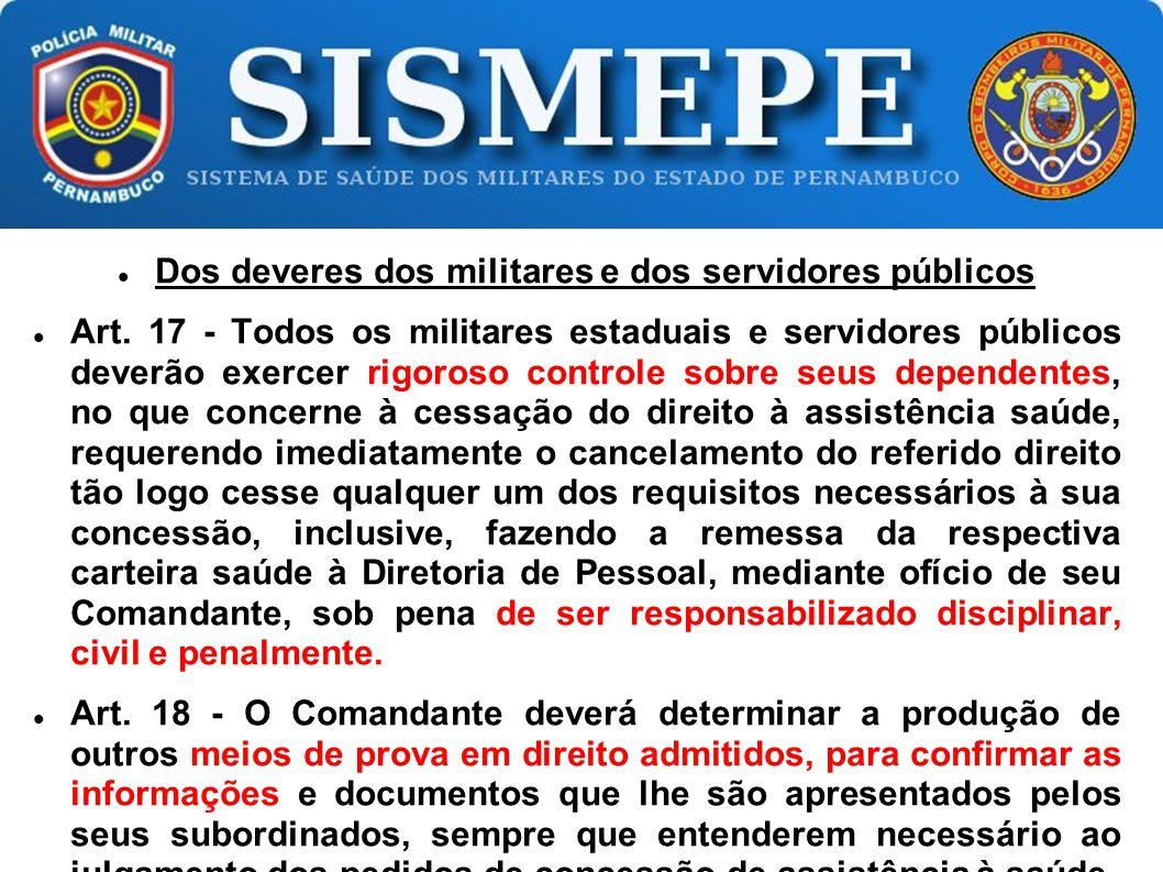Dos deveres dos militares e dos servidores públicos