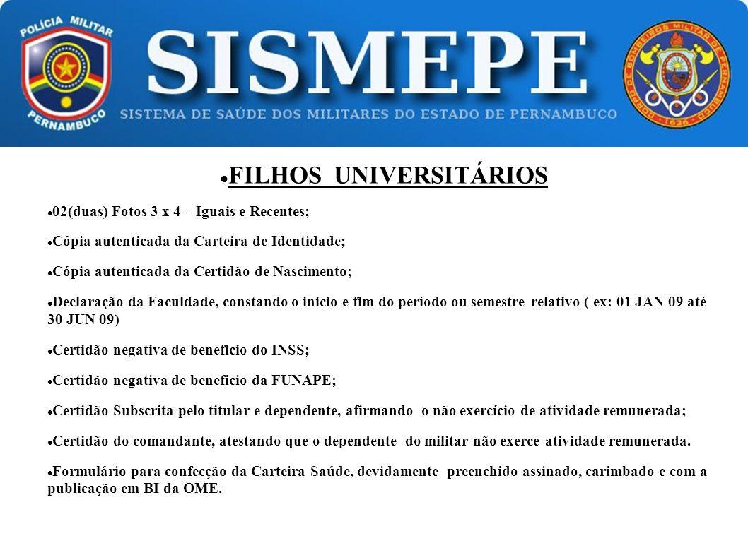 FILHOS UNIVERSITÁRIOS