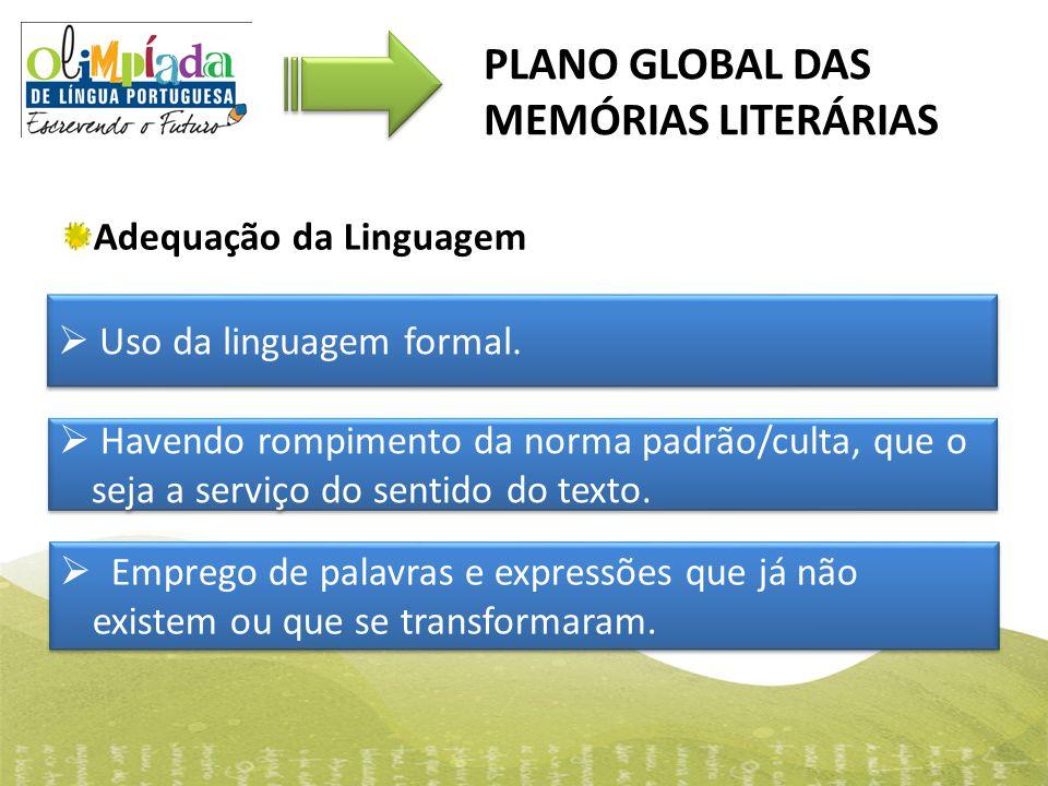 PLANO GLOBAL DAS MEMÓRIAS LITERÁRIAS