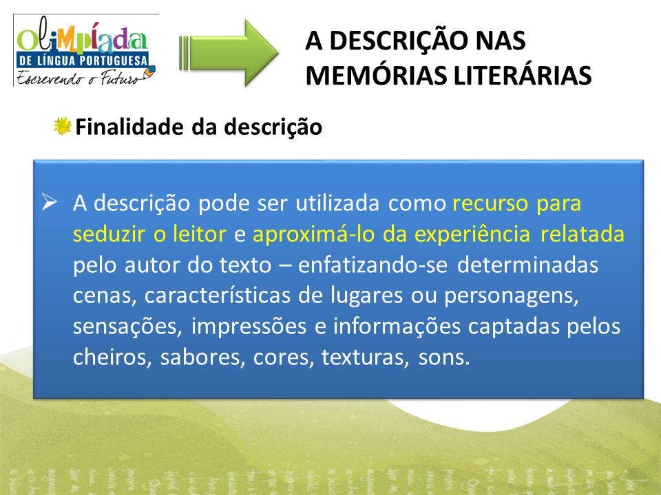 A DESCRIÇÃO NAS MEMÓRIAS LITERÁRIAS