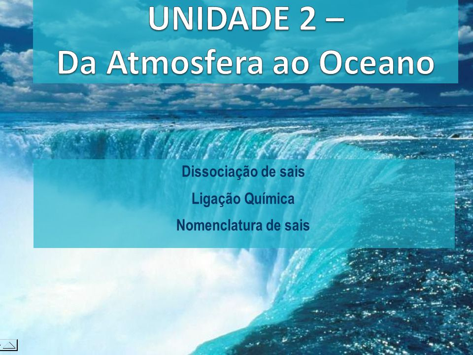 UNIDADE 2 – Da Atmosfera ao Oceano