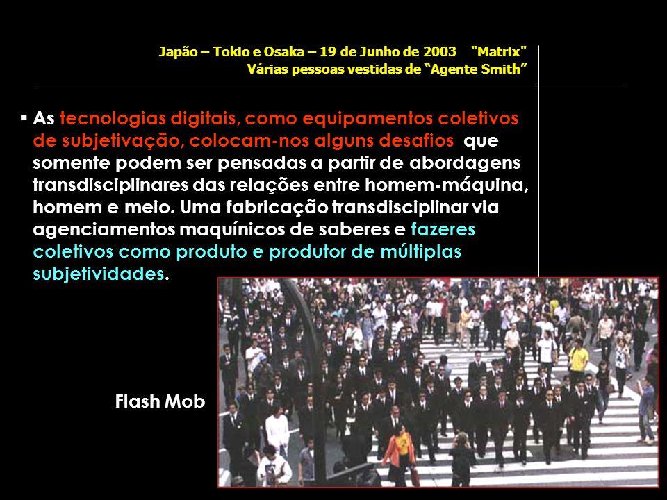Japão – Tokio e Osaka – 19 de Junho de 2003 Matrix