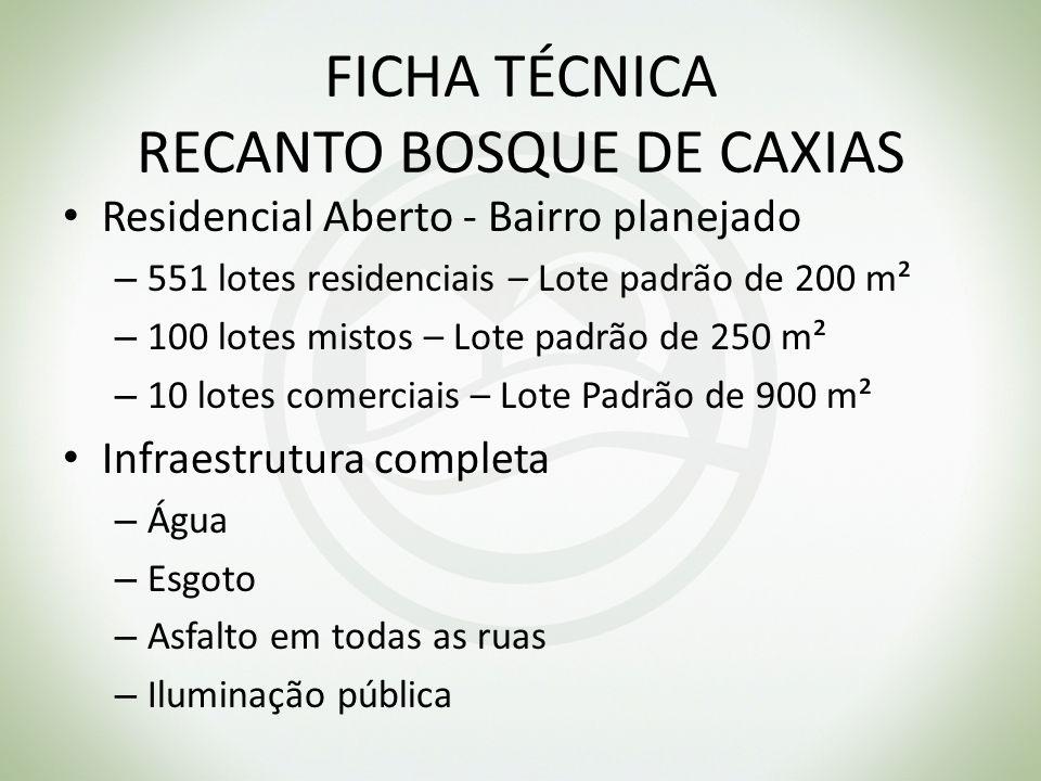 FICHA TÉCNICA RECANTO BOSQUE DE CAXIAS