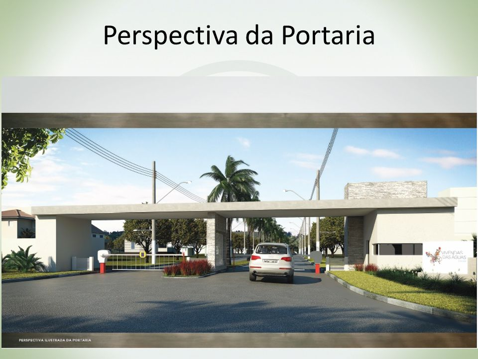 Perspectiva da Portaria