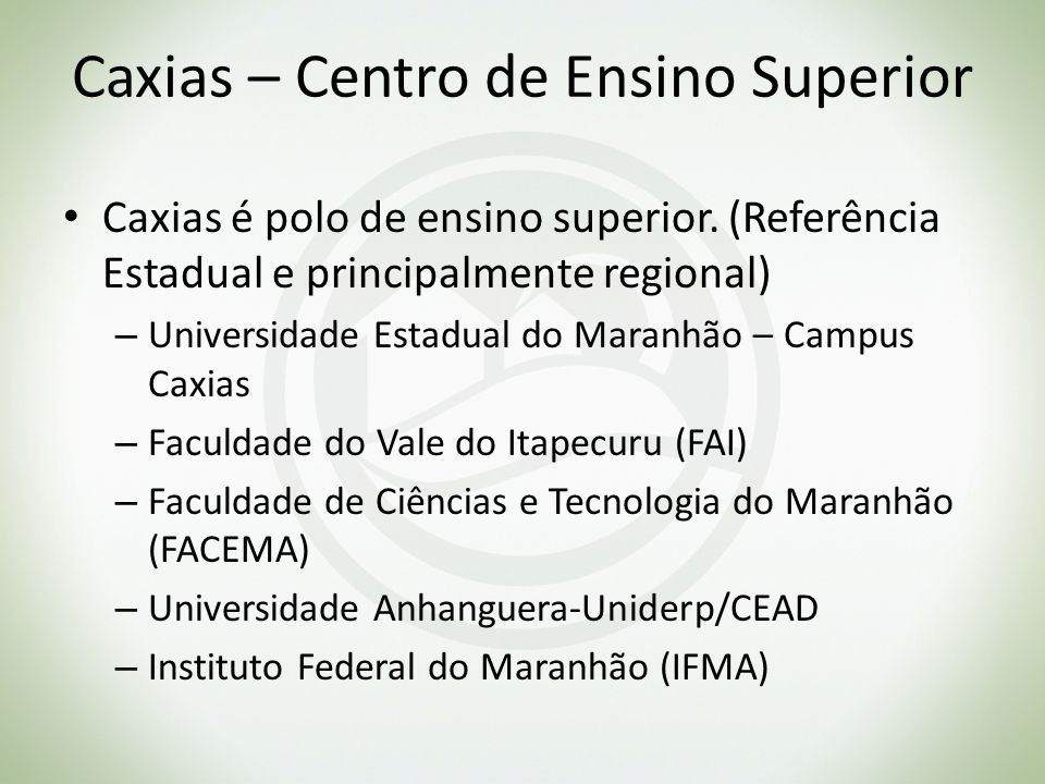 Caxias – Centro de Ensino Superior