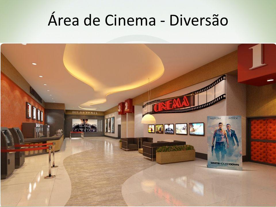 Área de Cinema - Diversão