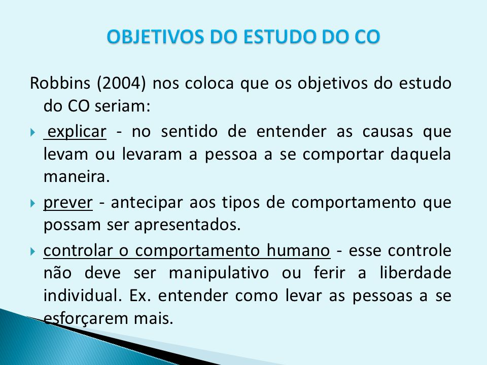 OBJETIVOS DO ESTUDO DO CO