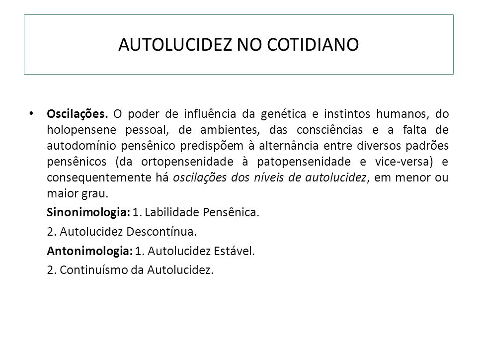 AUTOLUCIDEZ NO COTIDIANO