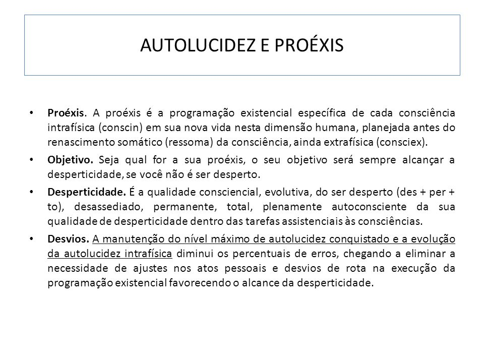 AUTOLUCIDEZ E PROÉXIS