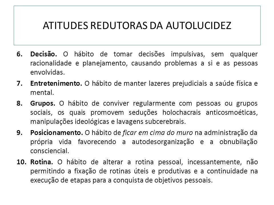 ATITUDES REDUTORAS DA AUTOLUCIDEZ