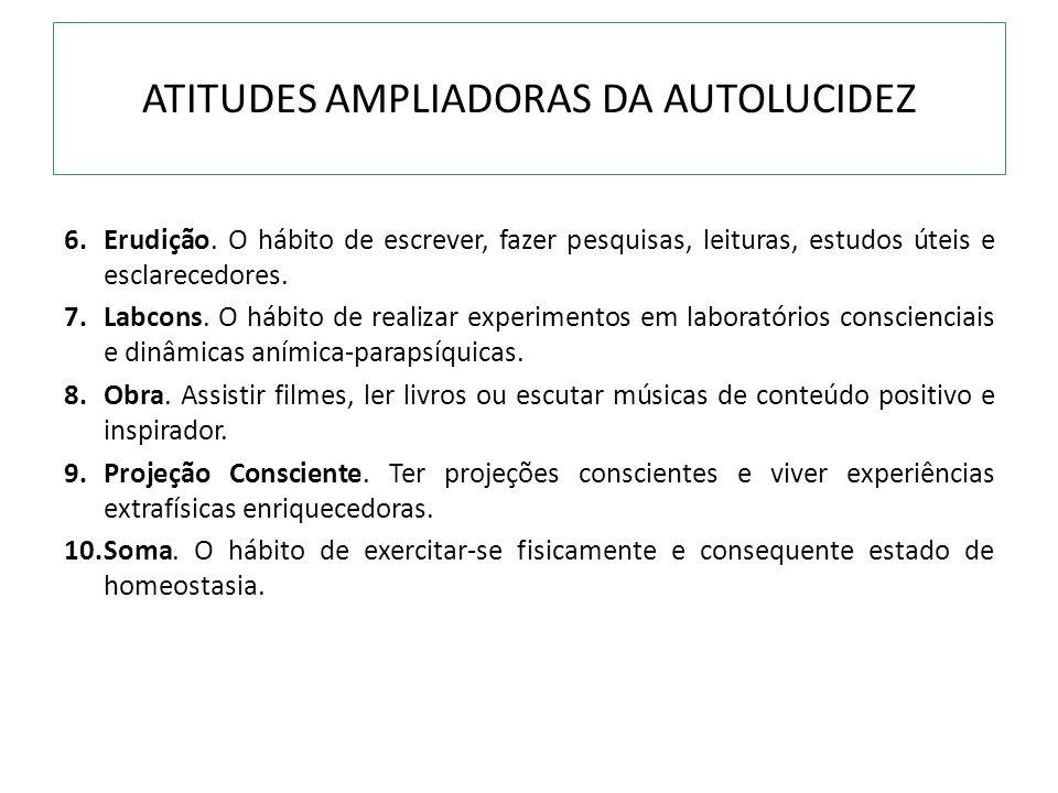ATITUDES AMPLIADORAS DA AUTOLUCIDEZ