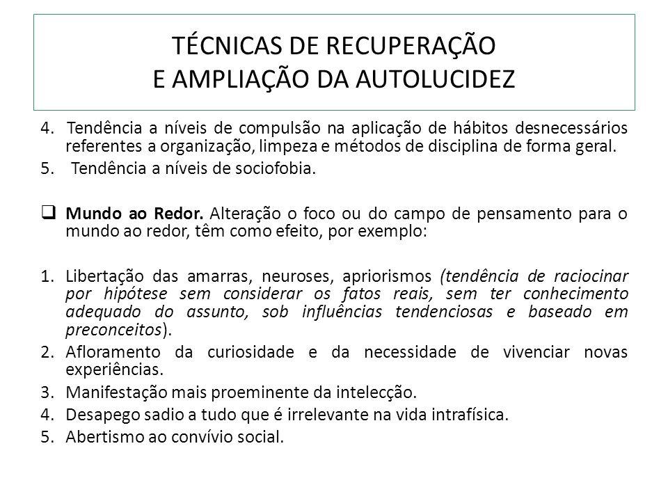 TÉCNICAS DE RECUPERAÇÃO E AMPLIAÇÃO DA AUTOLUCIDEZ