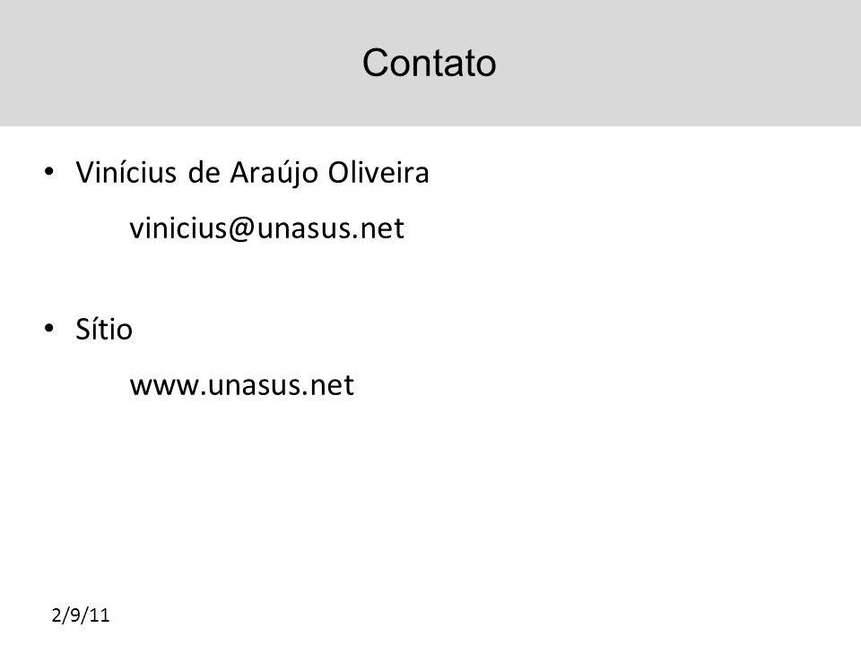 Contato Vinícius de Araújo Oliveira vinicius@unasus.net Sítio