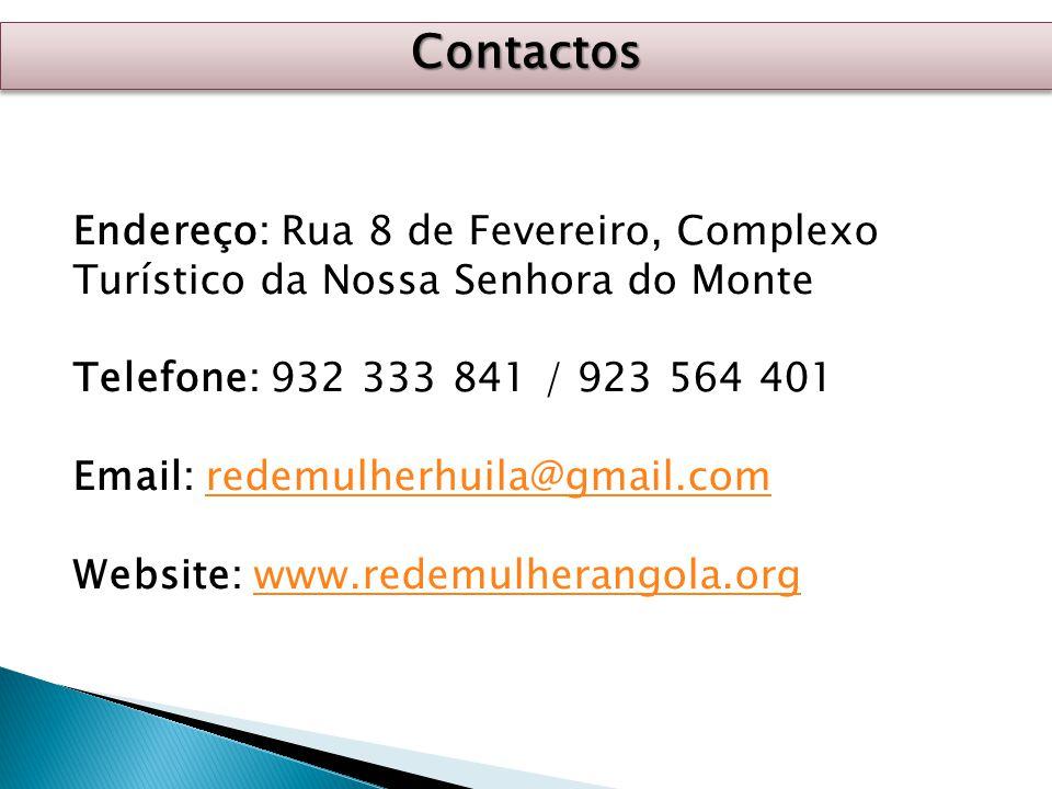 Contactos Endereço: Rua 8 de Fevereiro, Complexo Turístico da Nossa Senhora do Monte. Telefone: 932 333 841 / 923 564 401.