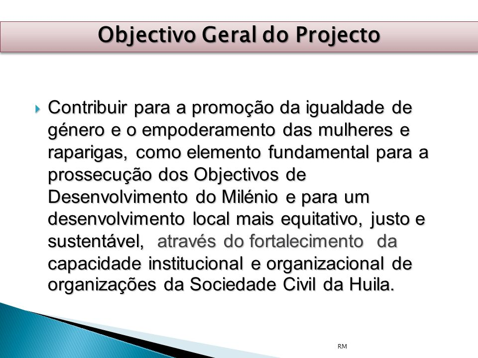 Objectivo Geral do Projecto