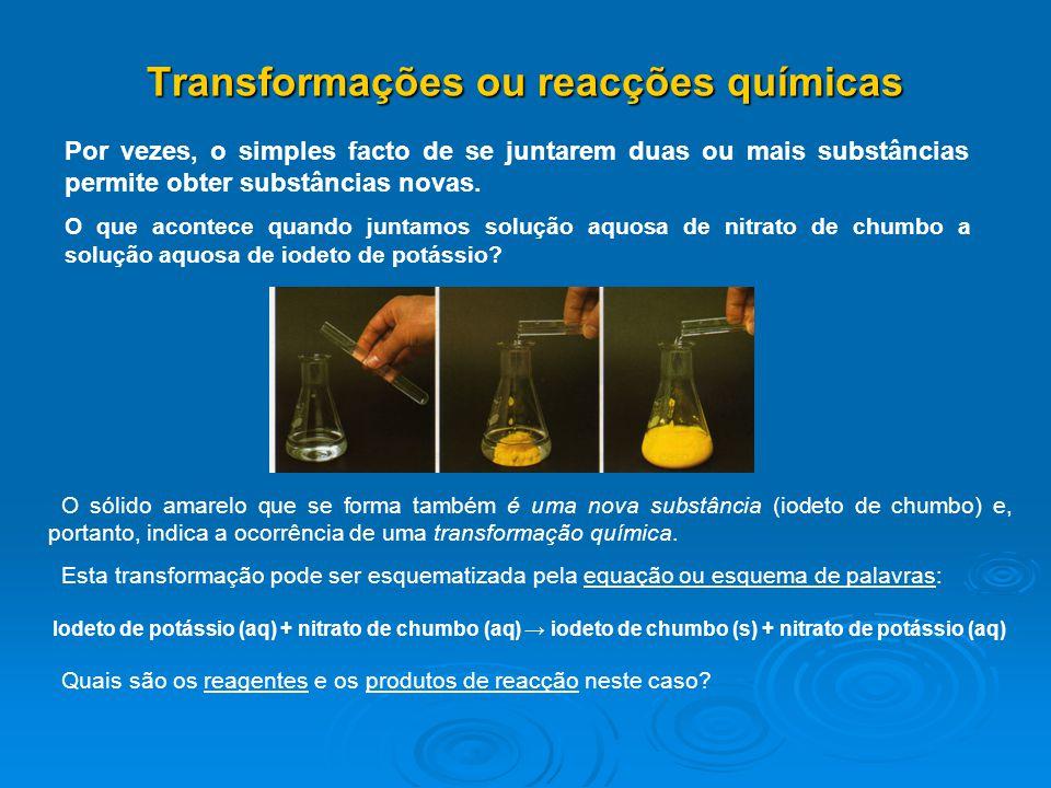 Transformações ou reacções químicas
