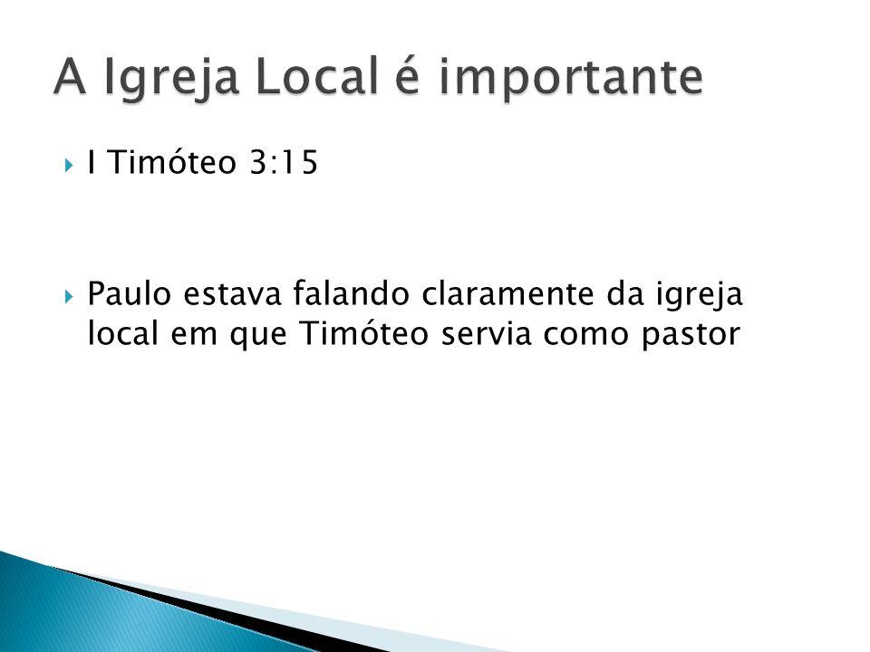 A Igreja Local é importante