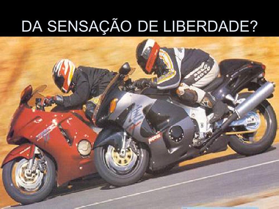 DA SENSAÇÃO DE LIBERDADE