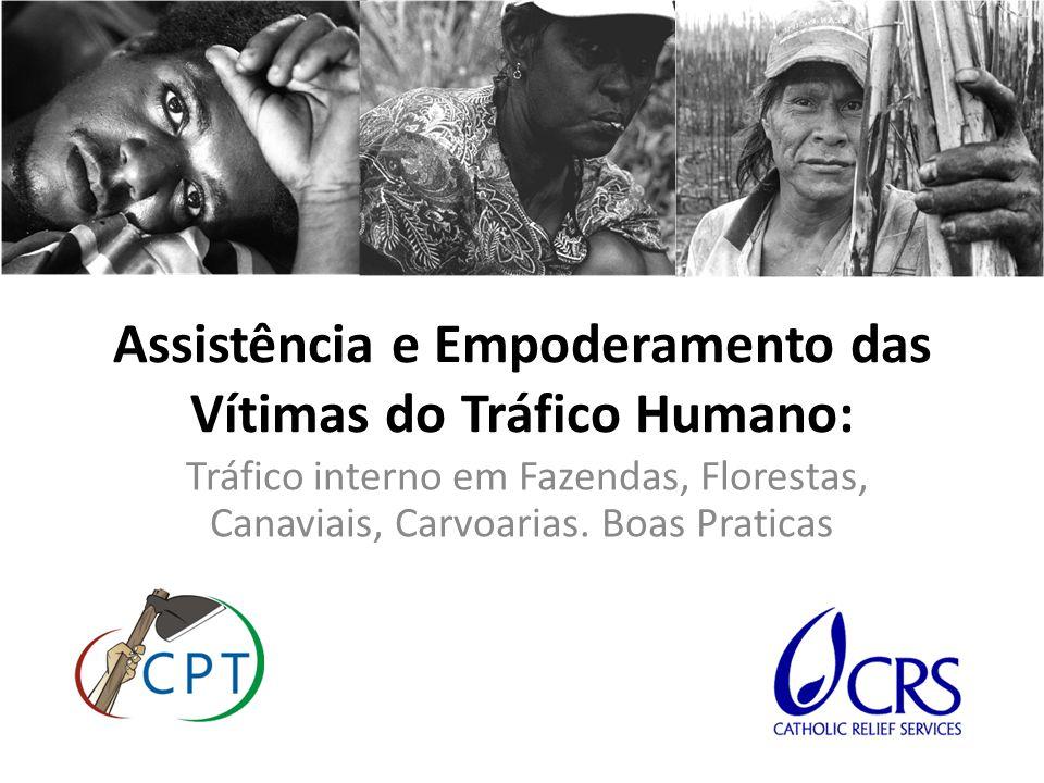 Assistência e Empoderamento das Vítimas do Tráfico Humano:
