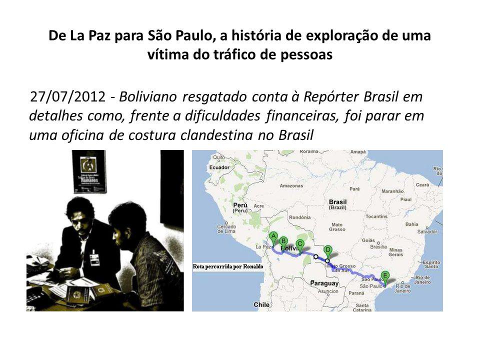 De La Paz para São Paulo, a história de exploração de uma vítima do tráfico de pessoas