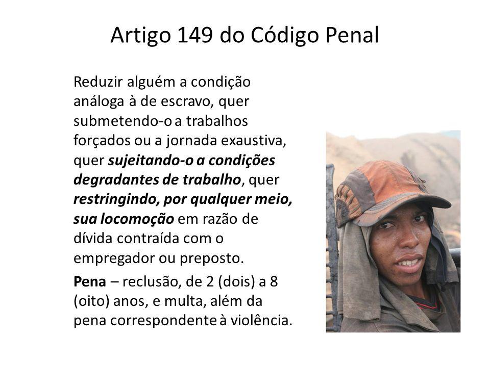 Artigo 149 do Código Penal