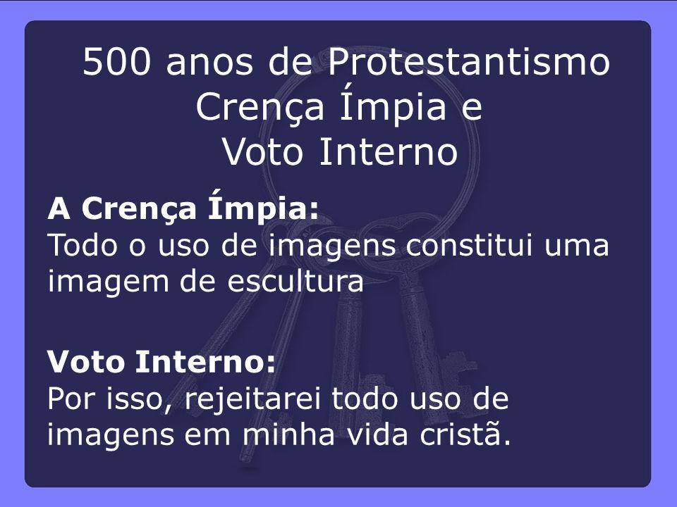 500 anos de Protestantismo