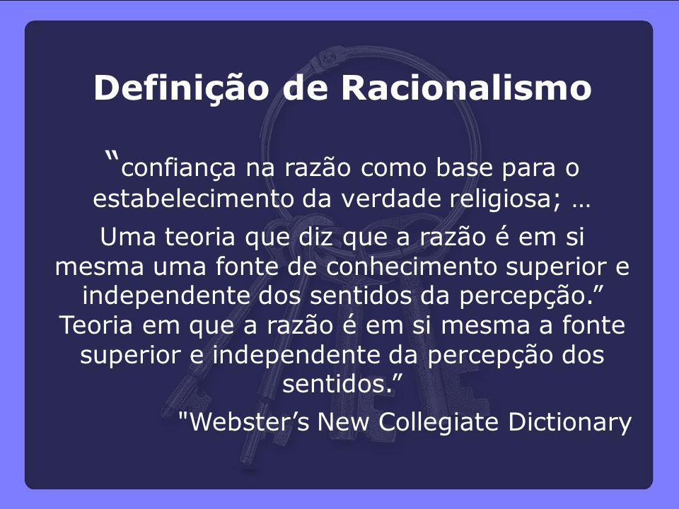 Definição de Racionalismo