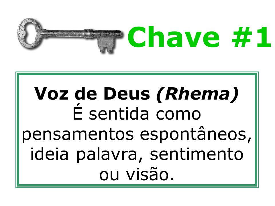 Chave #1 Voz de Deus (Rhema)