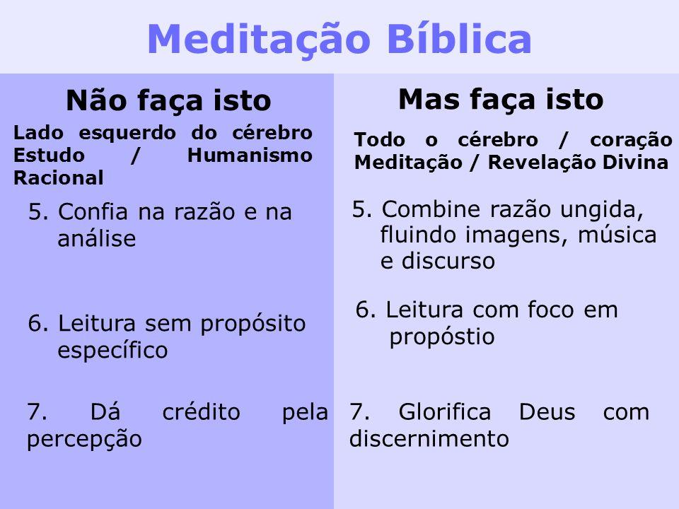 Meditação Bíblica Não faça isto Mas faça isto