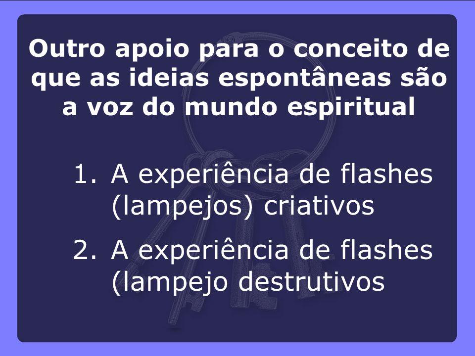 A experiência de flashes (lampejos) criativos
