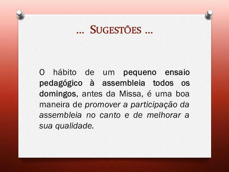 … Sugestões …