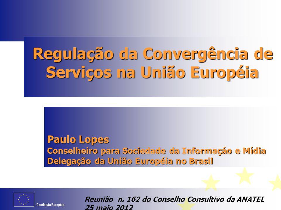 Regulação da Convergência de Serviços na União Européia