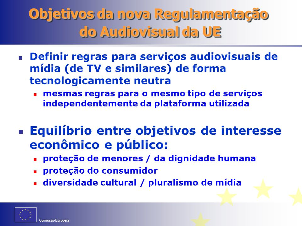 Objetivos da nova Regulamentação do Audiovisual da UE