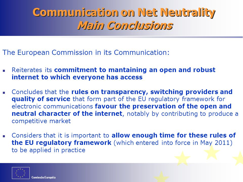 Communication on Net Neutrality Main Conclusions