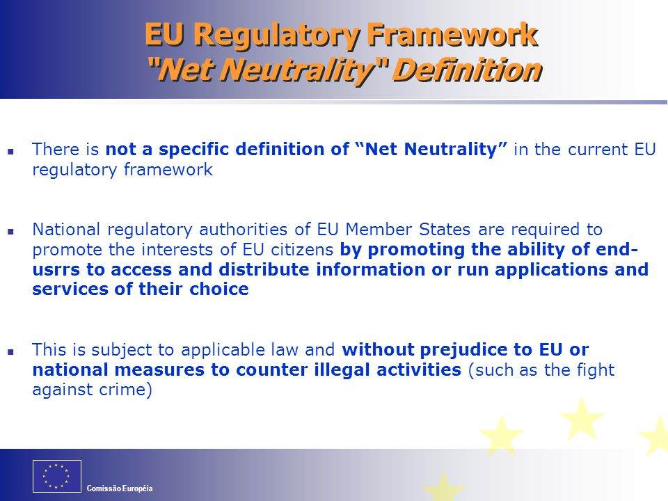 EU Regulatory Framework Net Neutrality Definition