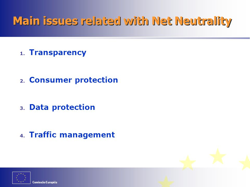 Main issues related with Net Neutrality