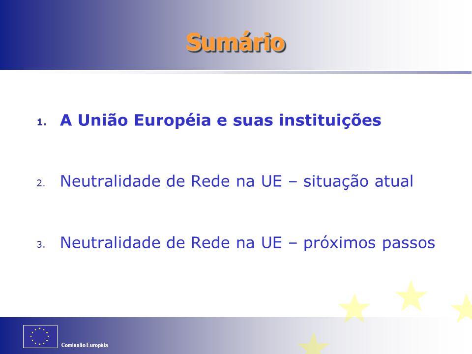 Sumário A União Européia e suas instituições