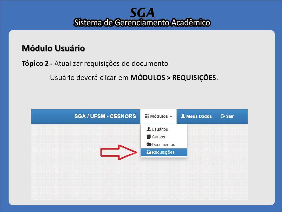 Módulo Usuário Tópico 2 - Atualizar requisições de documento