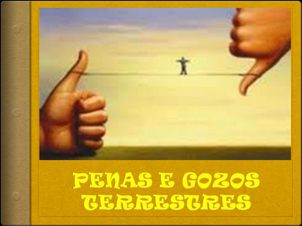 PENAS E GOZOS TERRESTRES