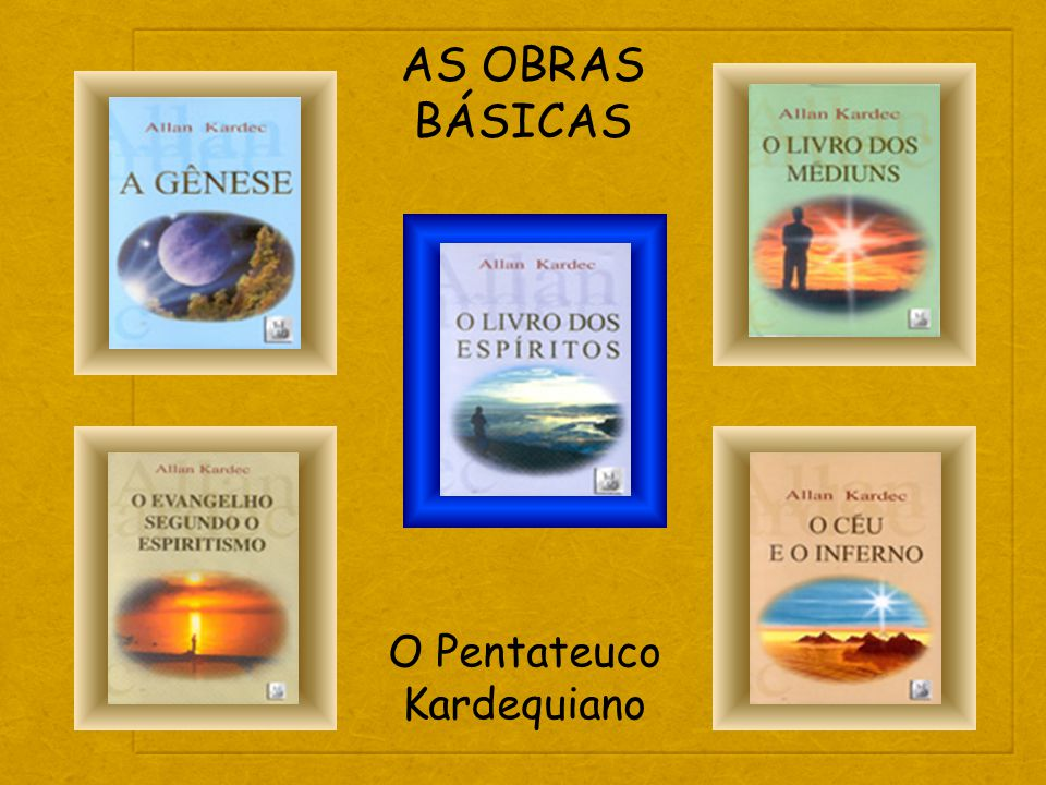O Pentateuco Kardequiano