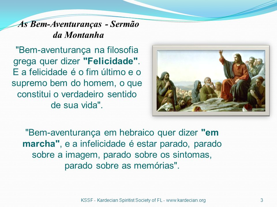 As Bem-Aventuranças - Sermão da Montanha