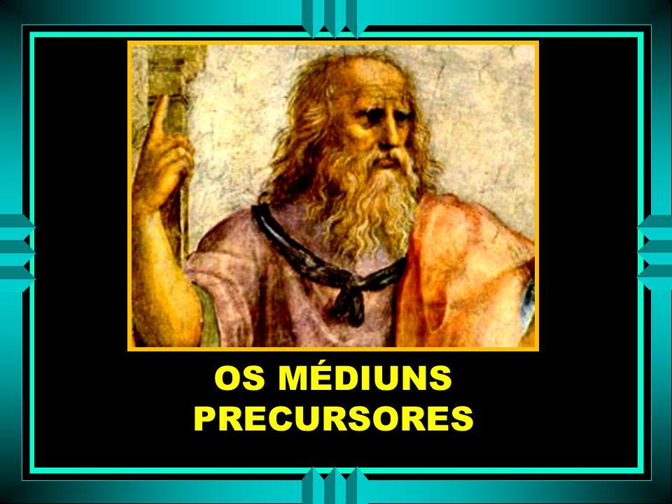 OS MÉDIUNS PRECURSORES