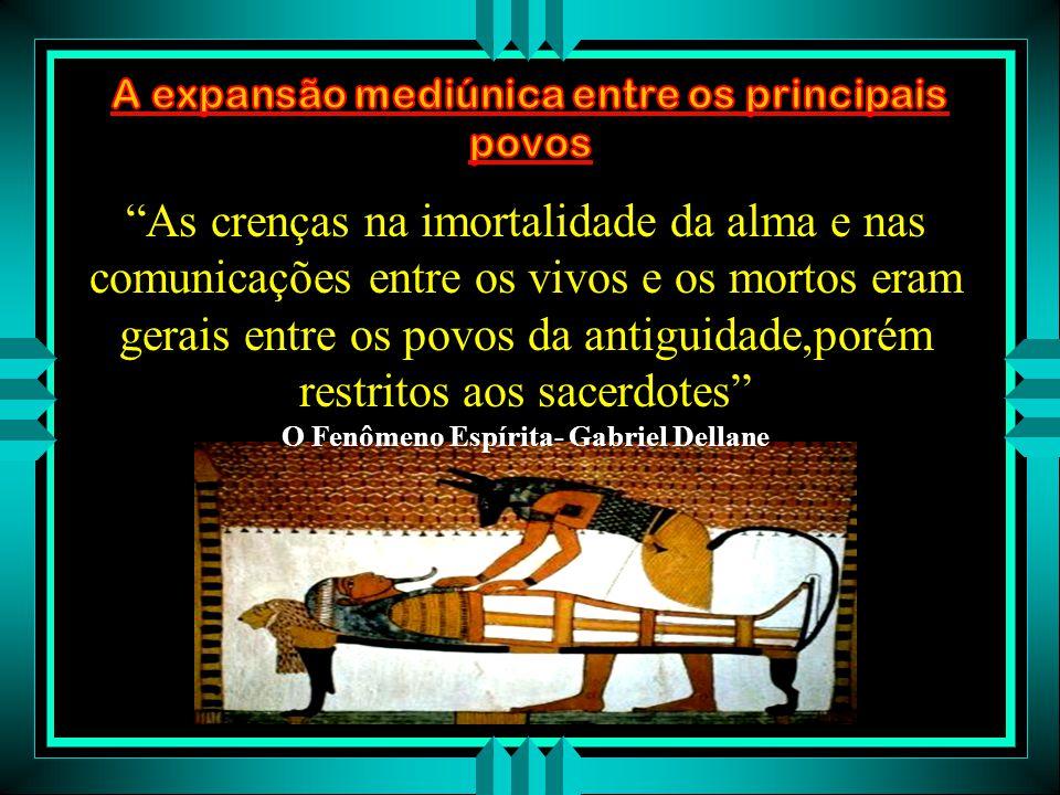 A expansão mediúnica entre os principais povos