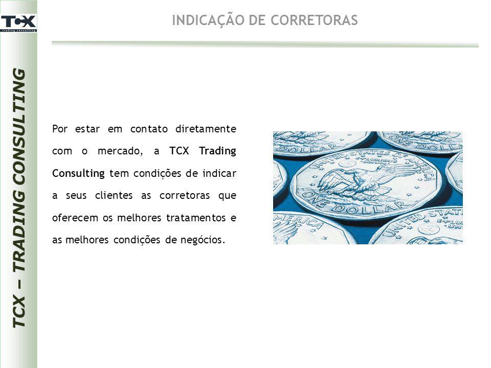 INDICAÇÃO DE CORRETORAS TCX – TRADING CONSULTING